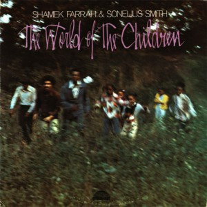discography-1977_Shamek_Farrah_and_Sonelius_Smith_‎–_The_World_Of_The_Children_