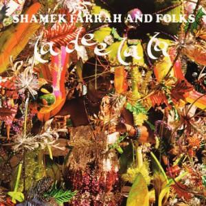 discography-1980_Shamek_Farrah_and_Folks-_-La_Dee_La_La