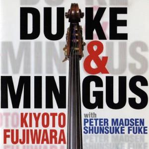 discography-1998_Kiyoto_Fujiwara_Duke_Mingus_cd