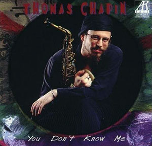 discography-1998_Thomas_Chapin_-_You_Don't_Know_Me